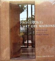 Provence(s) l'art des maisons