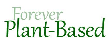 Forever Plant-Based