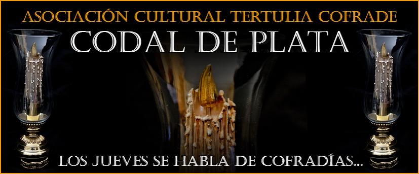 """Asociación Cultural Tertulia Cofrade """"Codal de Plata"""""""