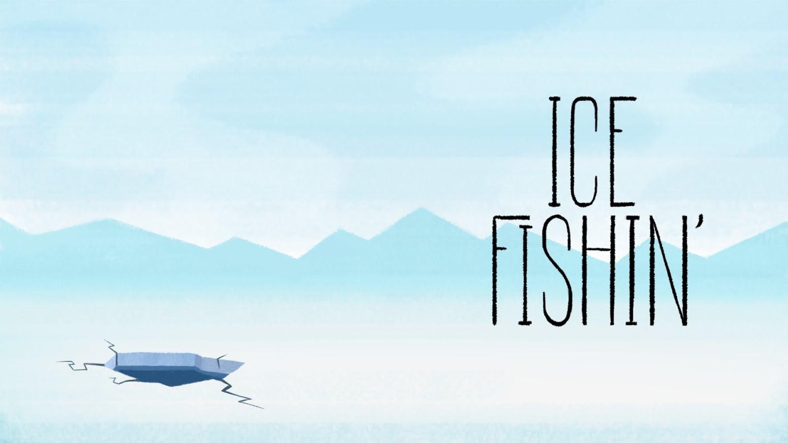 Ice Fishin'