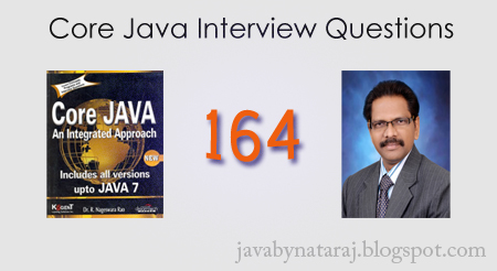 164 Core Java Interview Questions by Nageswara Rao_JavabynataraJ