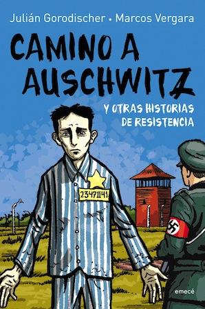 >>> CAMINO A AUSCHWITZ