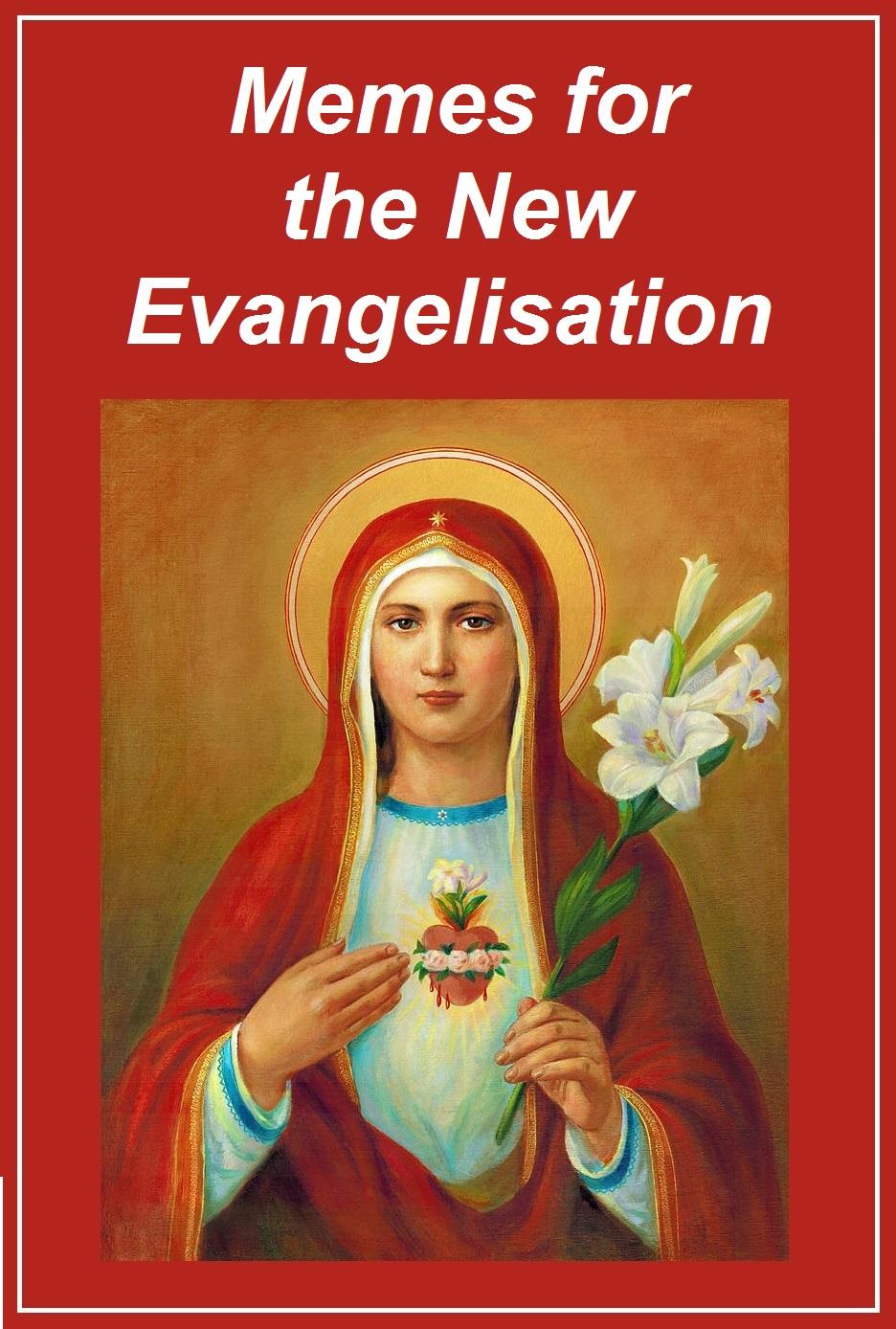 New Evangelisation Memes