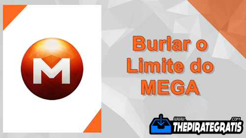 Download Megadownloader - Burlar o limite do MEGA