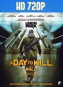 Mall: A Day to Kill 720p Subtitulada 2014