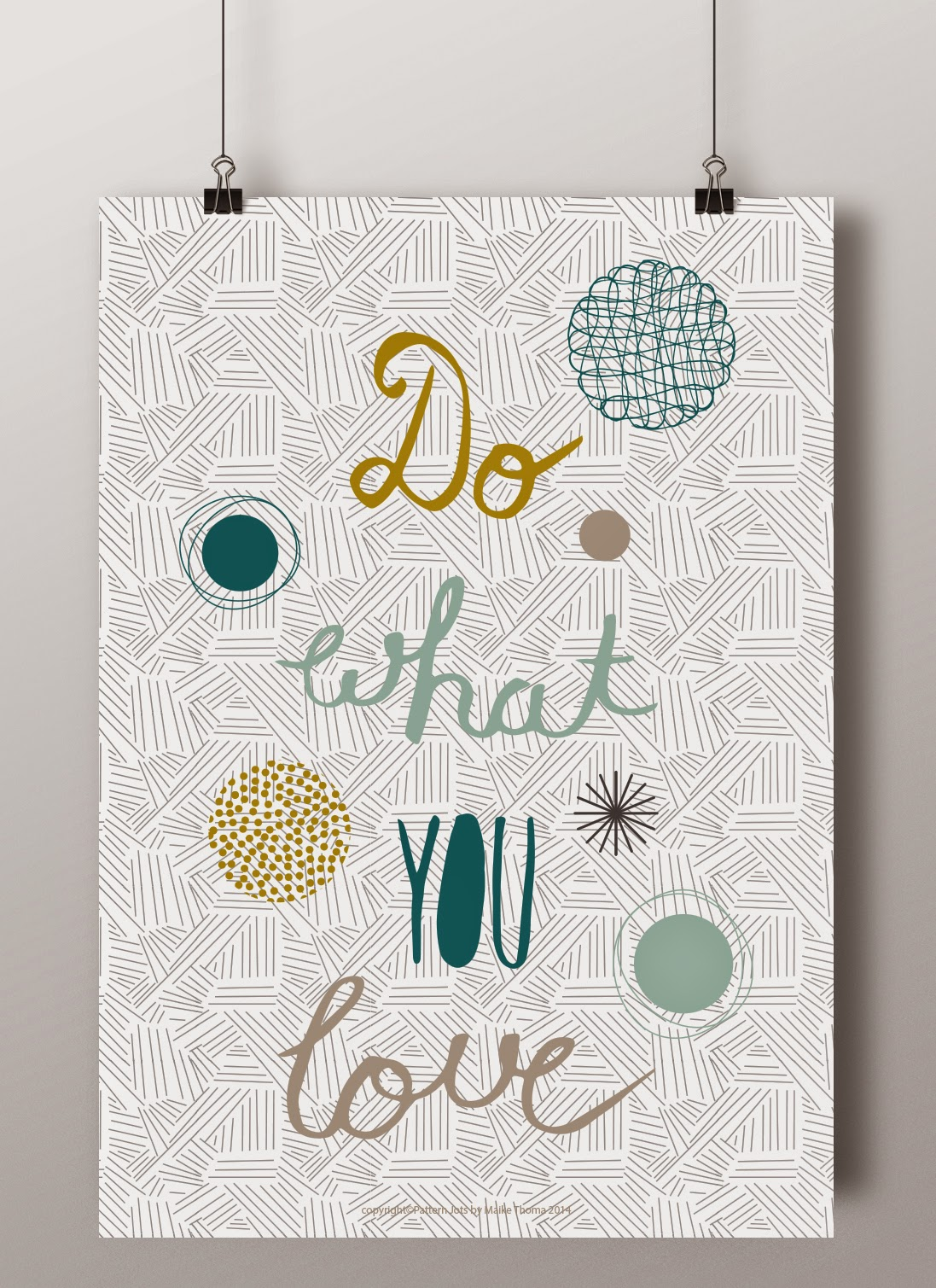 Do What YouLove Wall Art, copyright©Pattern Jots by Maike Thoma 2014