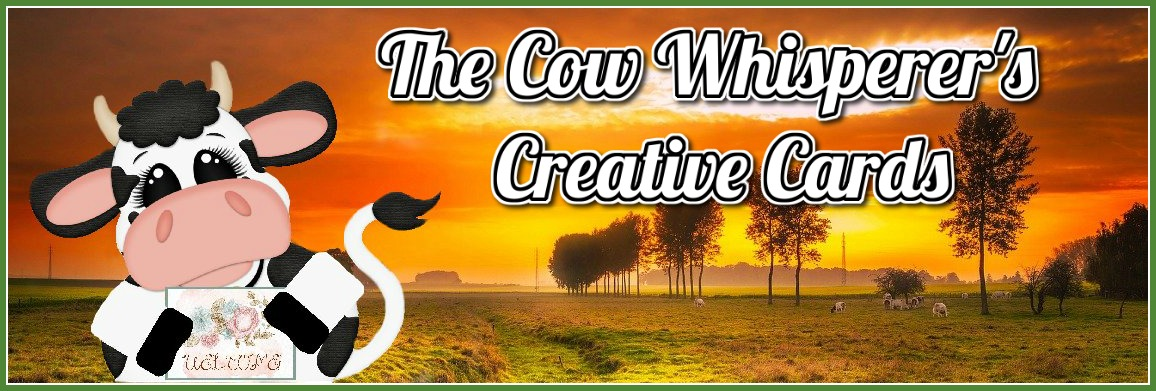 The Cow Whisperer's Creative Cards