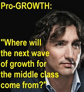 Justin Trudeau on Growth.