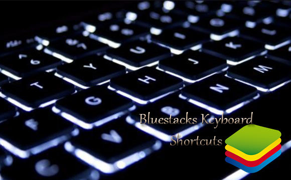 Bluestacks Keyboard Shortcuts