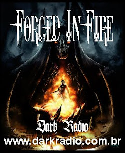 FORGED IN FIRE - DARK RADIO