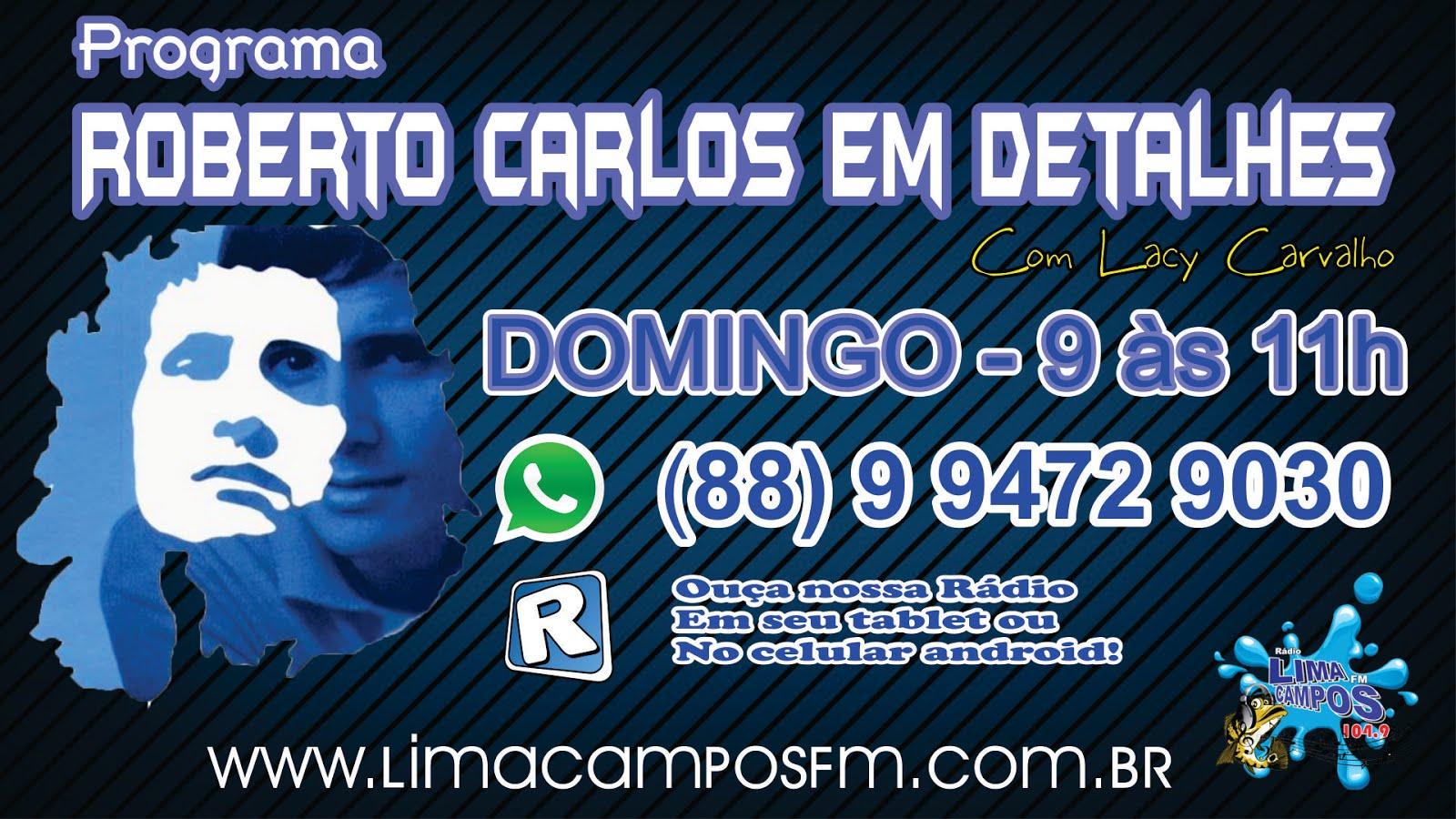 PROGRAMA ROBERTO CARLOS EM DETALHES