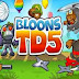 Bloons Tower Defense 5 For Android Free!