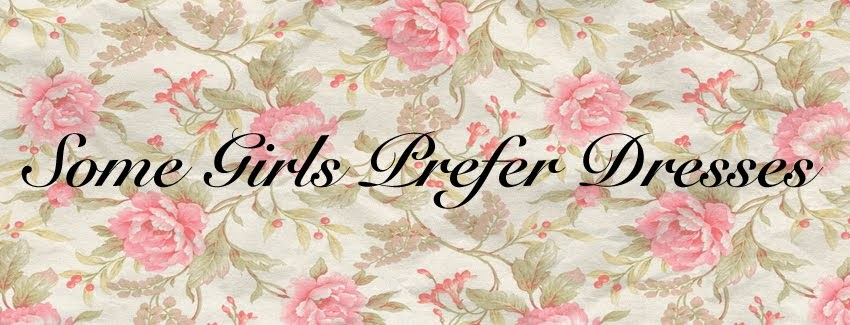 some girls prefer dresses