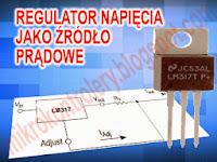 Regulator napięcia jako źródło prądowe.