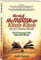 Wahabi Memalsukan Kitab-Kitab Klasik Karya Ulama Salaf - Buku