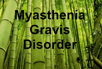 Myasthenia Gravis Disorder - a blog on autoimmune diseases