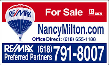FOR REAL ESTATE HELP CALL NANCY AT 618-791-8007 OR SEND AN EMAIL TO NANCY@NANCYMILTON.COM