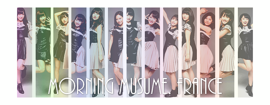 Morning Musume。France