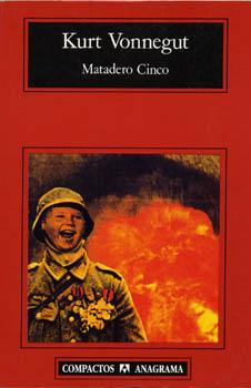 Matadero Cinco - Kurt Vonnegut [PDF | 3.17 MB]
