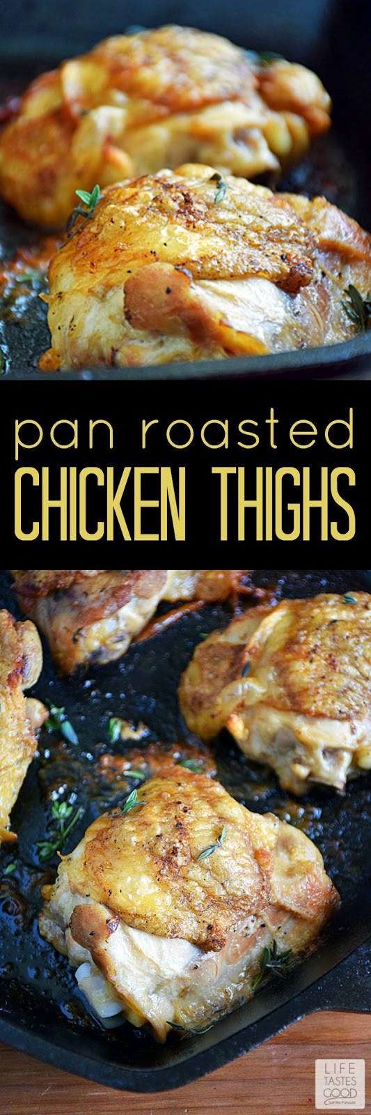 Pan Roasted Chicken Thighs | by Life Tastes Good make a simple dinner for any night of the week, but perfect for company too! They are budget-friendly, taste great, and easy to make! It doesn't get much better than this for an easy dinner!