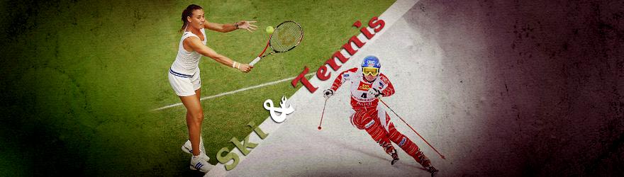 Ski&Tennis