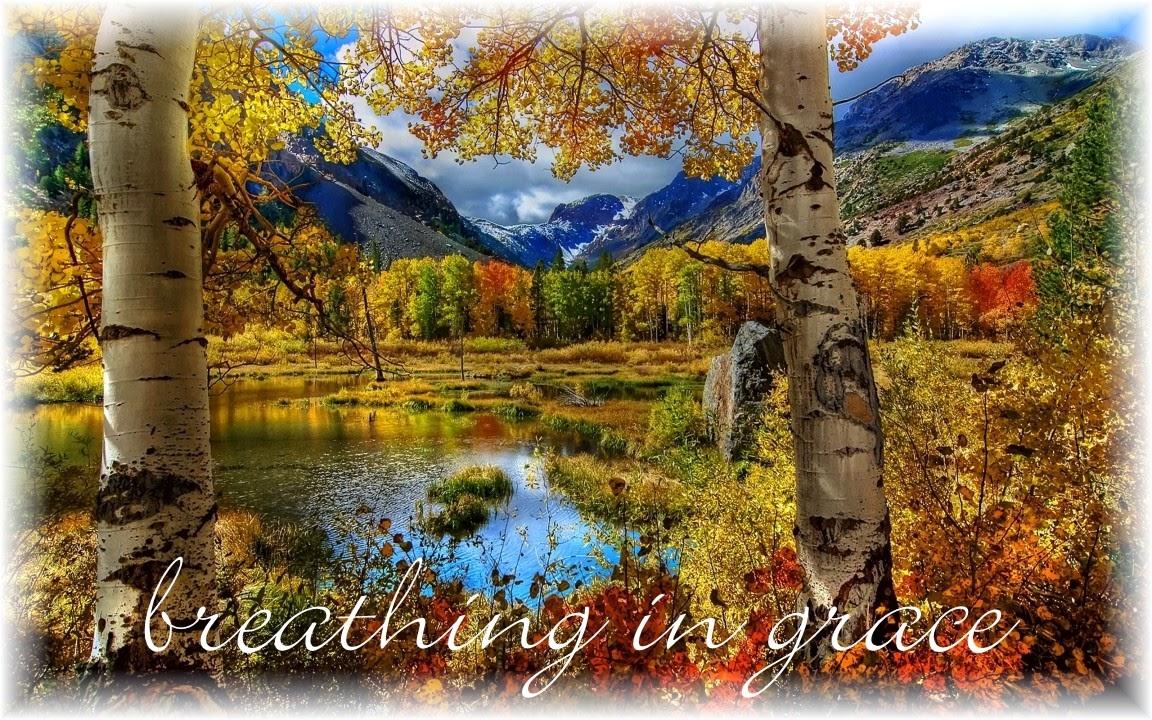 Breathing in Grace