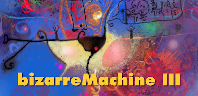Bizarre Machine III