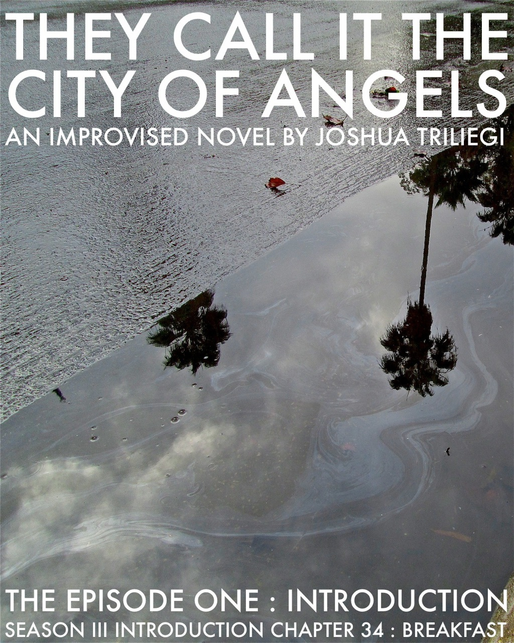 READ EPISODE ONE: THEY CALL IT THE CITY OF ANGELS SEASON III