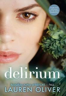 Delirium by Lauren Oliver on Amber, the Blonde Writer