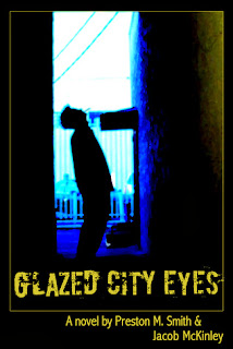 Glazed City Eyes Preston M. Smith cover