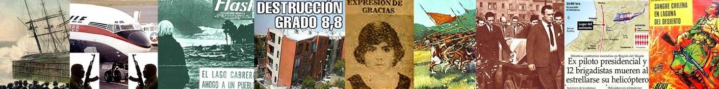 CATASTROFES Y TRAGEDIAS DE CHILE