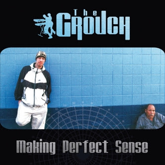 The Grouch – Making Perfect Sense (CD) (1999) (FLAC + 320 kbps)