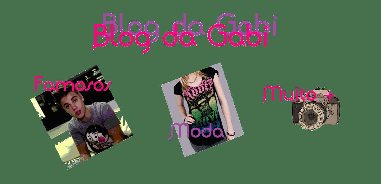 Blog da Gabi .