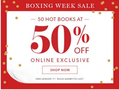 Chapters Indigo Boxing Week Sale 50% Off 50 Hot Books