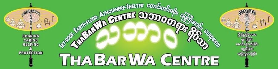 ThaBarWa Centre