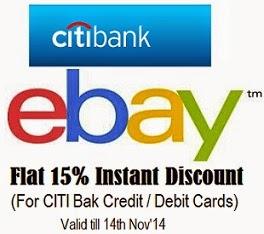 For CITI Bank Credit / Debit Card Holders: Flat 15% Discount @ ebay (Valid till 14th Nov'14)