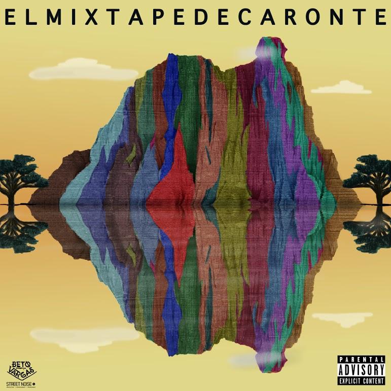 Caronte - El Mixtape De Caronte [2015]