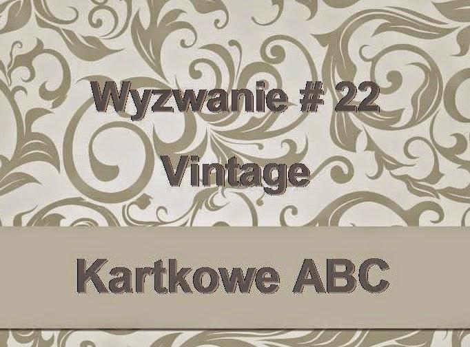 http://kartkoweabc.blogspot.com/2014/10/wyzwanie-22-v-jak-vintage.html