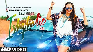 'Aaj Mood Ishqholic Hai' Full Video Song _ Sonakshi Sinha, Meet Bros _ T-Series
