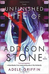 Reading The Unfinished Life of Addison Stone by Adele Griffin