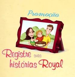 Promoção Royal, Registre Suas Histórias