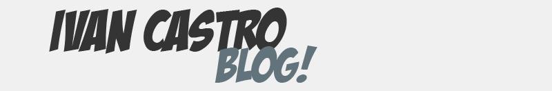 Ivan Castro Blog