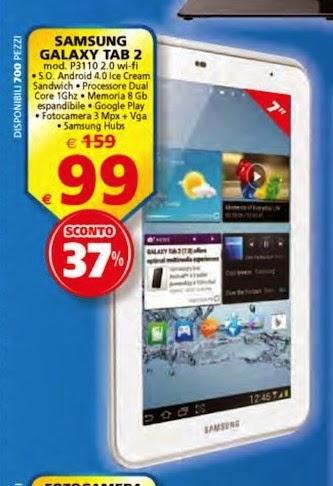 Nel più recente volantino de iL Gigante troviamo il tablet samsung da 7 pollici Galaxy Tab 2 a 99 euro in sottocosto