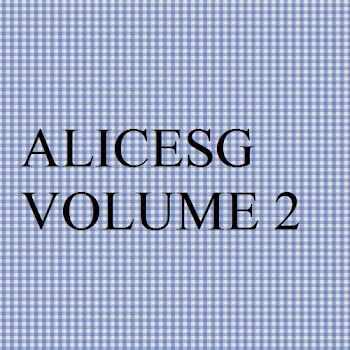Alicesg blog volume 2