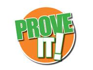 http://1.bp.blogspot.com/-x9vZpgcL3bM/Tm5_w9xSMDI/AAAAAAAAAD0/zBHSb1Z1BX8/s320/Prove-It-logo.jpg