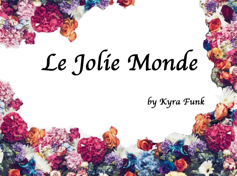 <center> Le Joli Monde </center>