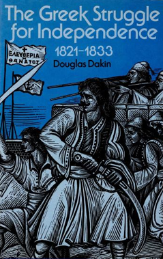 the greek struggle for independence essay The greek struggle for independence: war of national liberation or social nico s koppo limited preview - 2004 common terms and phrases 150th anniversary 18th.