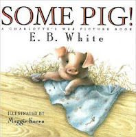 bookcover of SOME PIG! A CHARLOTTE'S WEB PICTURE BOOK by E.B. White