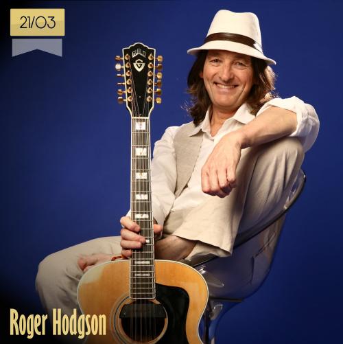 21 de marzo | Roger Hodgson - @RogerHodgson | Info + vídeos