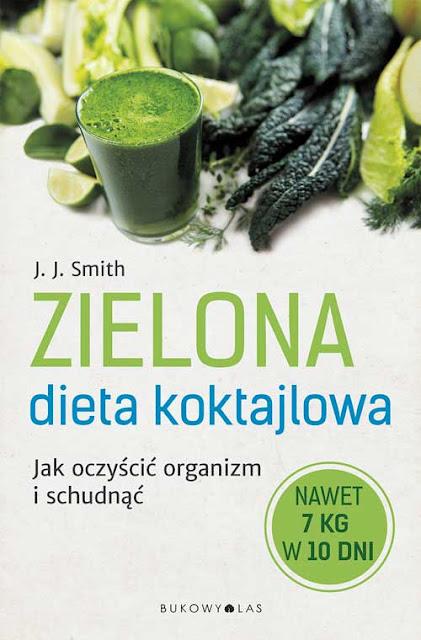 Zielona dieta koktajlowa recenzja